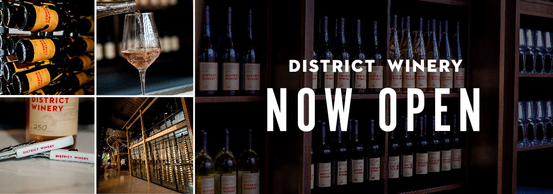 District Winery Now Open