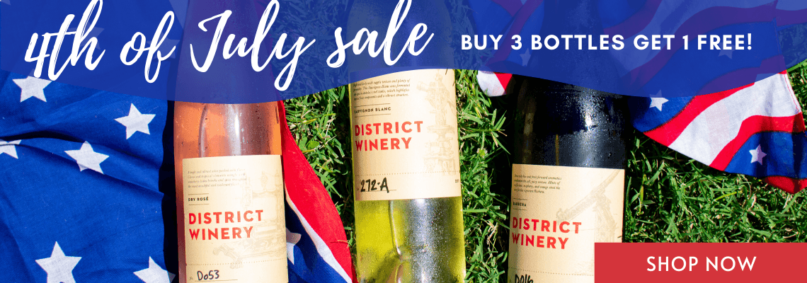 4th of July Wine Sale District Winery